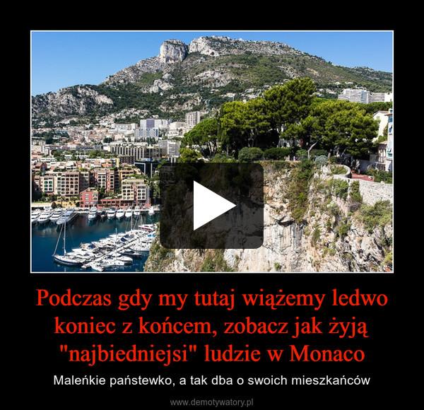 """Podczas gdy my tutaj wiążemy ledwo koniec z końcem, zobacz jak żyją """"najbiedniejsi"""" ludzie w Monaco – Maleńkie państewko, a tak dba o swoich mieszkańców"""