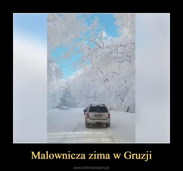 Malownicza zima w Gruzji –