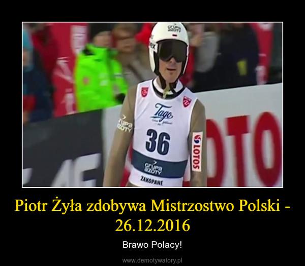 Piotr Żyła zdobywa Mistrzostwo Polski - 26.12.2016 – Brawo Polacy!