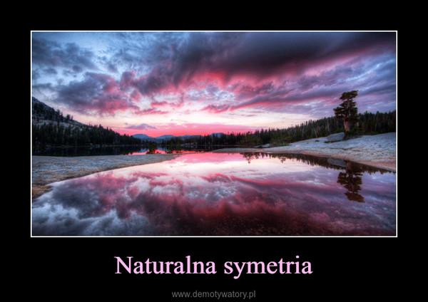 Naturalna symetria –