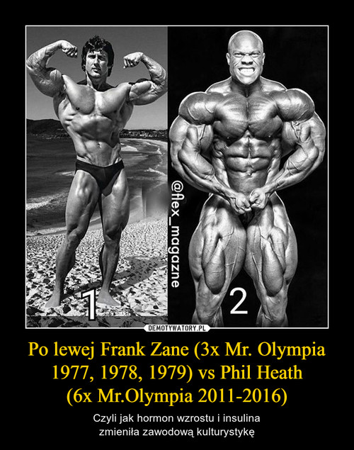 Po lewej Frank Zane (3x Mr. Olympia 1977, 1978, 1979) vs Phil Heath (6x Mr.Olympia 2011-2016)