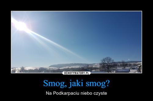 Smog, jaki smog?