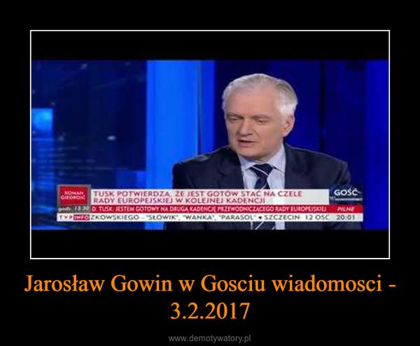 Jarosław Gowin w Gosciu wiadomosci - 3.2.2017 –