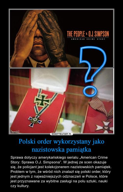 Polski order wykorzystany jako nazistowska pamiątka