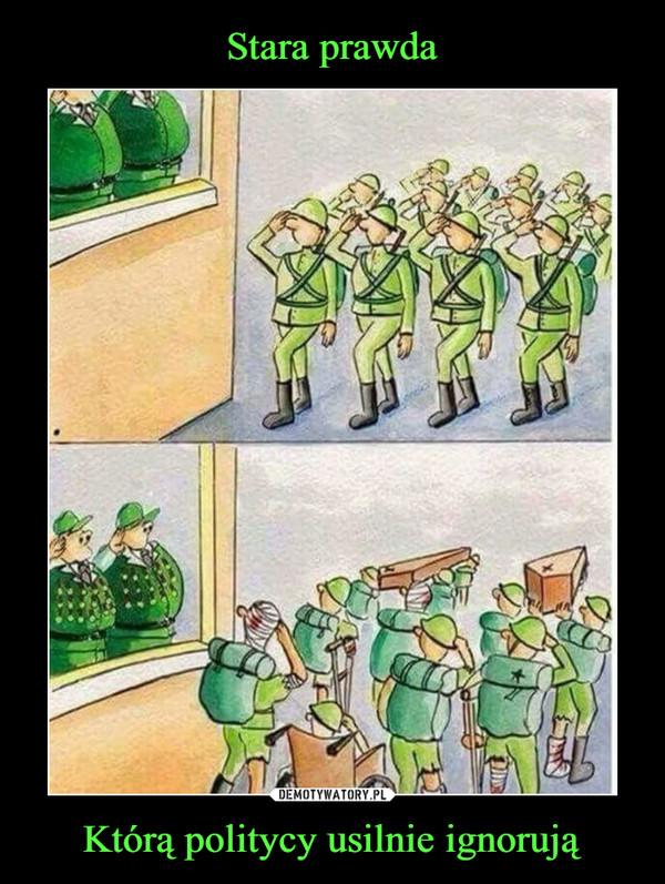 Którą politycy usilnie ignorują –