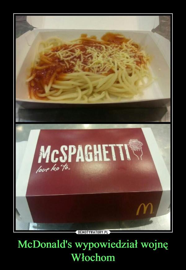 McDonald's wypowiedział wojnę Włochom –
