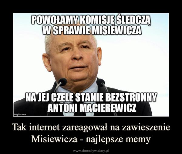 Tak internet zareagował na zawieszenie Misiewicza - najlepsze memy –