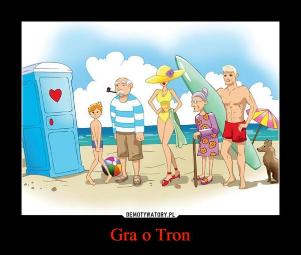 Gra o Tron –