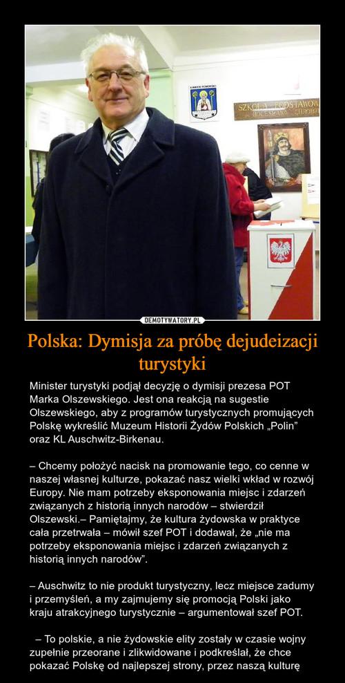 Polska: Dymisja za próbę dejudeizacji turystyki