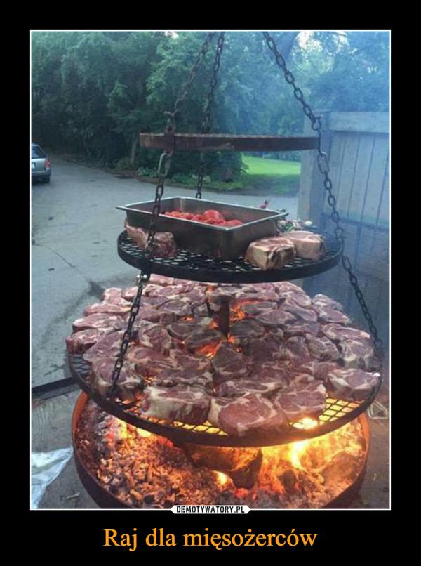 Raj dla mięsożerców –