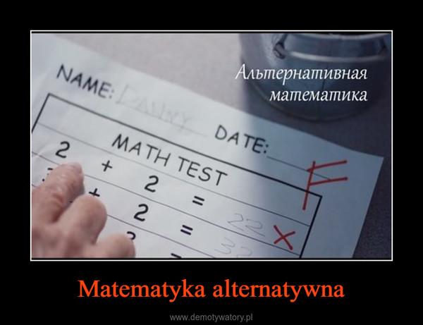 Matematyka alternatywna –