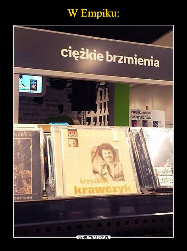 –  Ciężkie brzmienie Krzysztof Krawczyk
