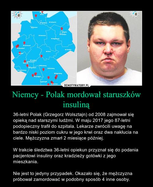 Niemcy - Polak mordował staruszków insuliną