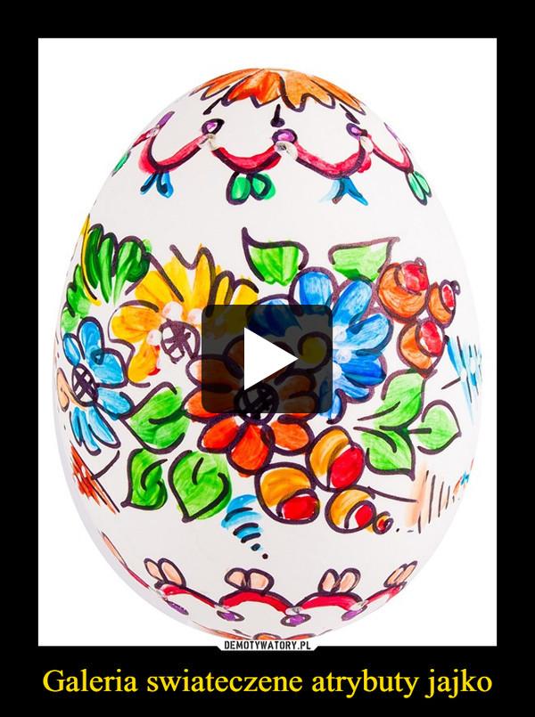 Galeria swiateczene atrybuty jajko –