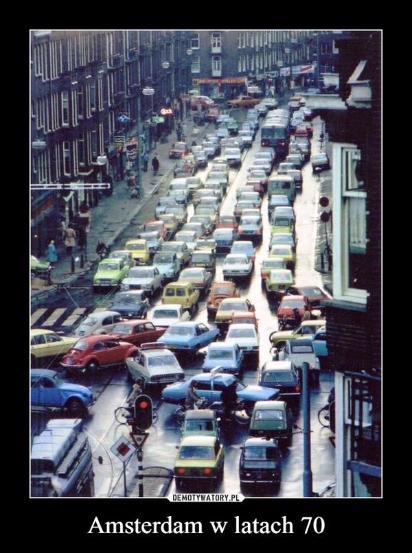 Amsterdam w latach 70 –