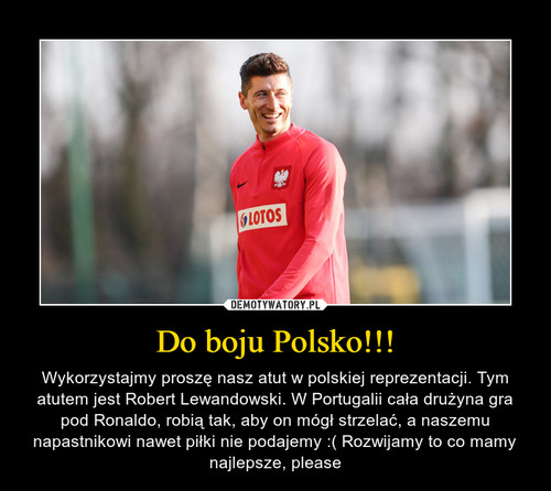 Do boju Polsko!!!