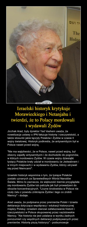 Izraelski historyk krytykuje Morawieckiego i Netanjahu i  twierdzi, że to Polacy mordowali  i wydawali Żydów