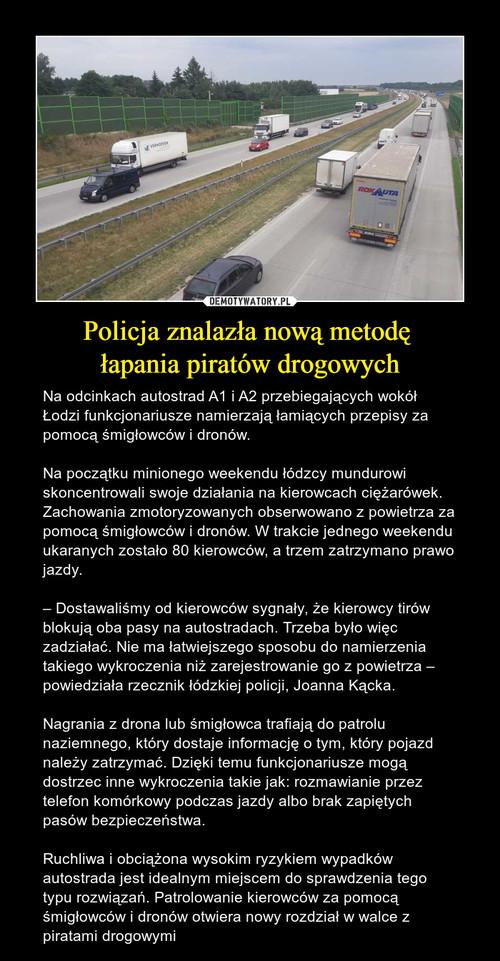 Policja znalazła nową metodę  łapania piratów drogowych