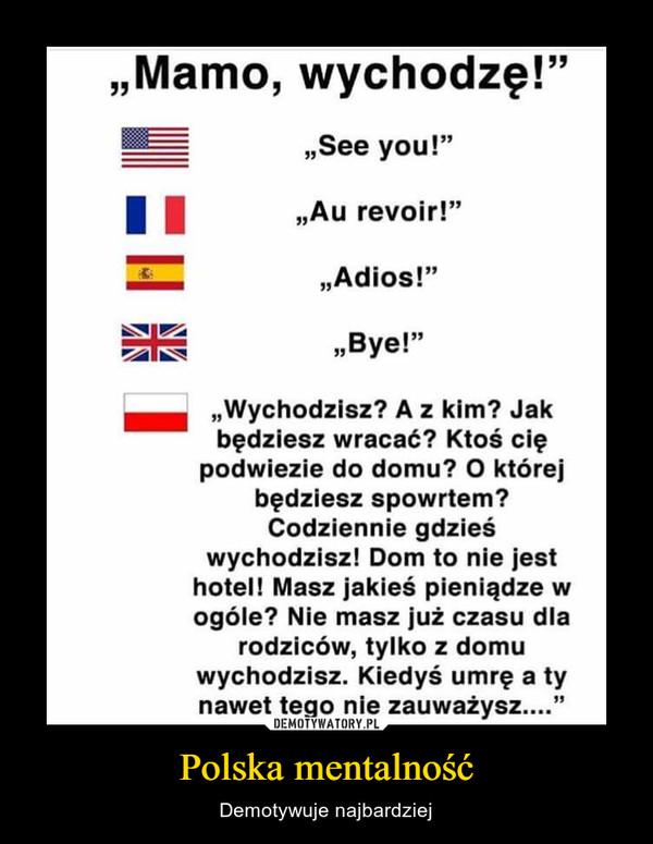 Polska mentalność – Demotywuje najbardziej