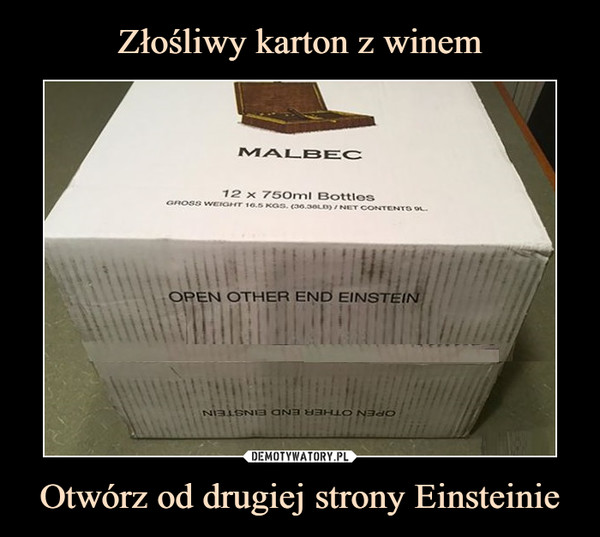 Otwórz od drugiej strony Einsteinie –