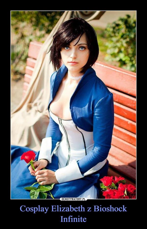 Cosplay Elizabeth z Bioshock Infinite –