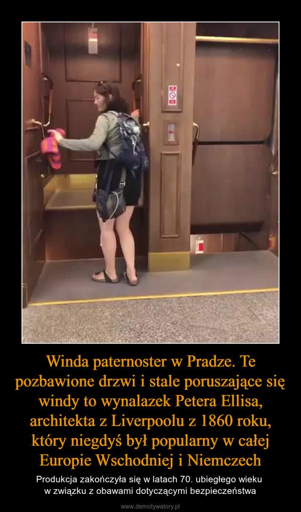 Winda paternoster w Pradze. Te pozbawione drzwi i stale poruszające się windy to wynalazek Petera Ellisa, architekta z Liverpoolu z 1860 roku, który niegdyś był popularny w całej Europie Wschodniej i Niemczech – Produkcja zakończyła się w latach 70. ubiegłego wieku w związku z obawami dotyczącymi bezpieczeństwa