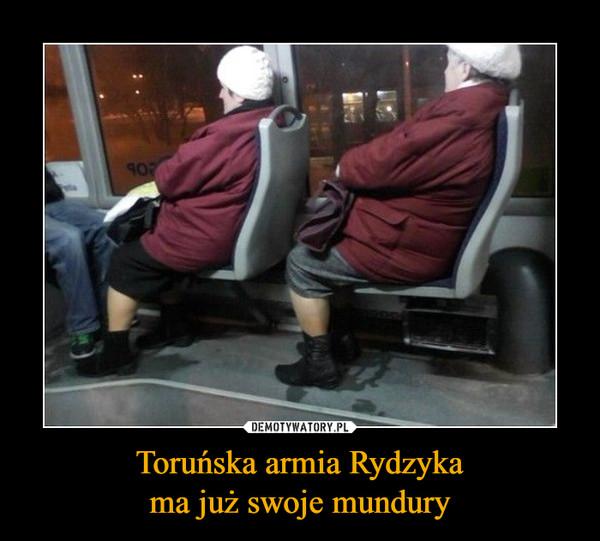 Toruńska armia Rydzykama już swoje mundury –