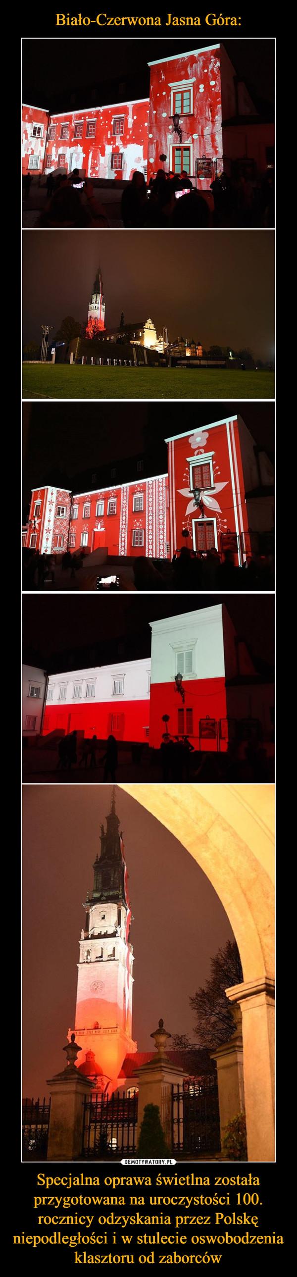 Specjalna oprawa świetlna została przygotowana na uroczystości 100. rocznicy odzyskania przez Polskę niepodległości i w stulecie oswobodzenia klasztoru od zaborców –