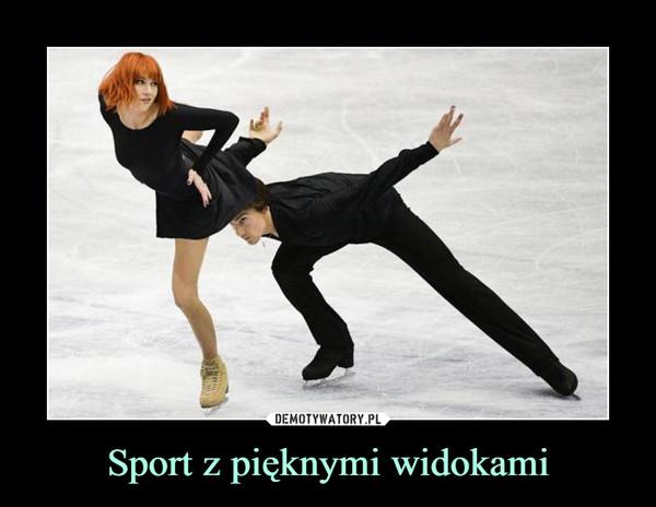 Sport z pięknymi widokami –