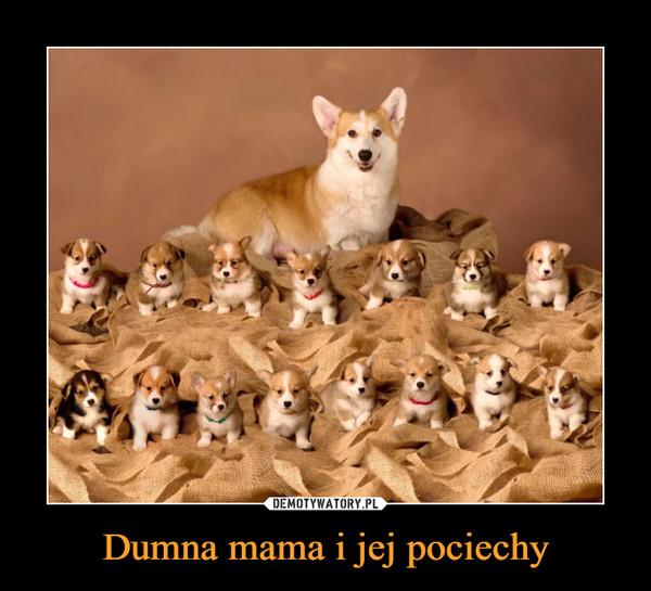 Dumna mama i jej pociechy –