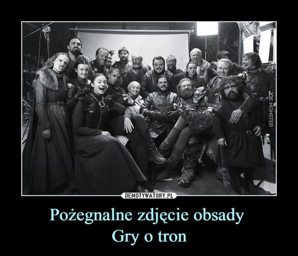 Pożegnalne zdjęcie obsady Gry o tron –