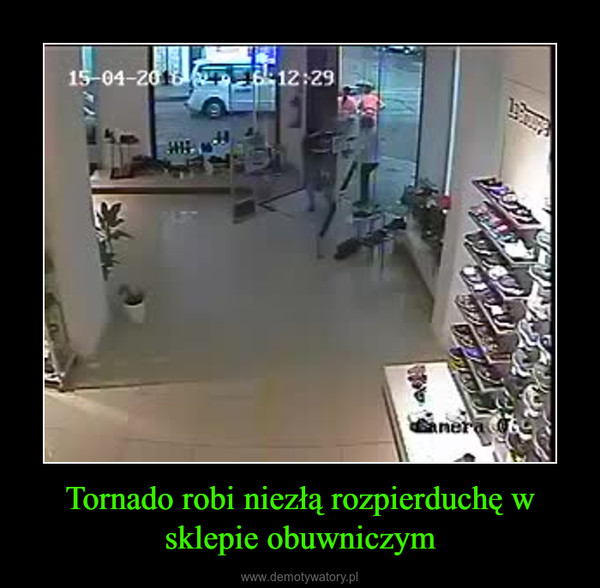 Tornado robi niezłą rozpierduchę w sklepie obuwniczym –