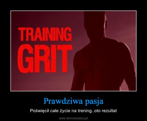 Prawdziwa pasja – Poświęcił całe życie na trening..oto rezultat