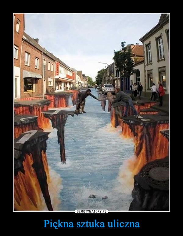 Piękna sztuka uliczna –