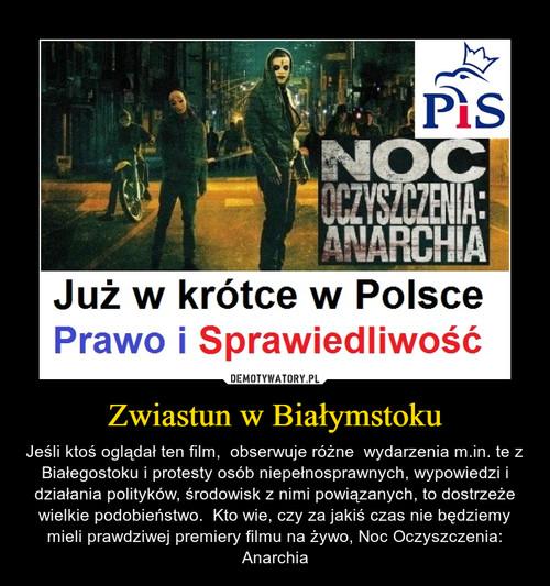 Zwiastun w Białymstoku