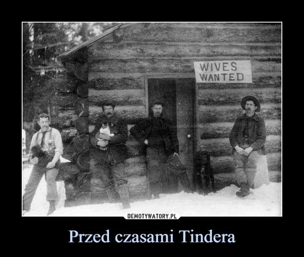 Przed czasami Tindera –