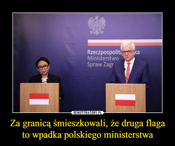 Za granicą śmieszkowali, że druga flaga to wpadka polskiego ministerstwa –