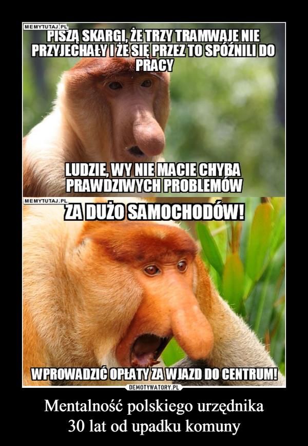 Mentalność polskiego urzędnika30 lat od upadku komuny –