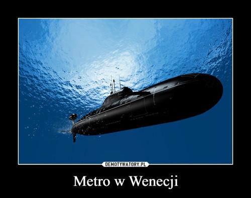 Metro w Wenecji