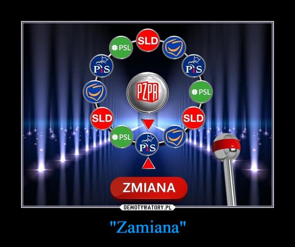 """""""Zamiana"""" –"""
