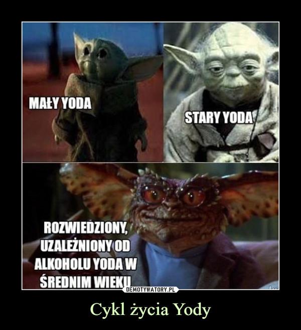 Cykl życia Yody –