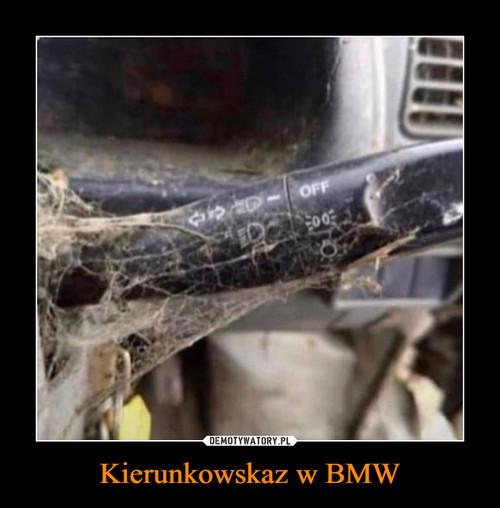 Kierunkowskaz w BMW