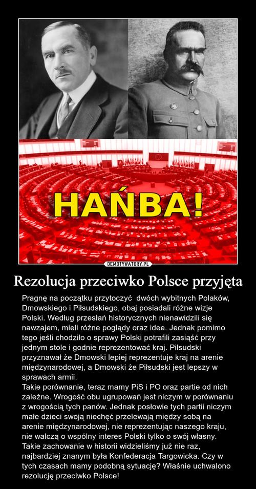 Rezolucja przeciwko Polsce przyjęta