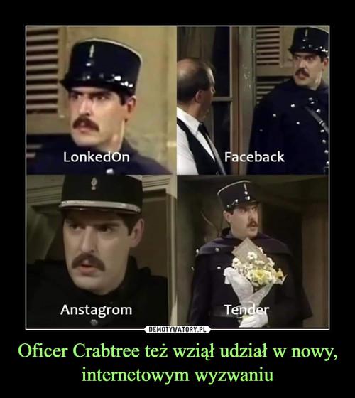 Oficer Crabtree też wziął udział w nowy, internetowym wyzwaniu