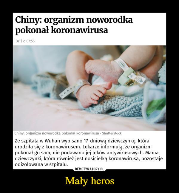 Mały heros –  Chiny: organizm noworodkapokonał koronawirusaDziś o 07:55arkZe szpitala w Wuhan wypisano 17-dniową dziewczynkę, któraurodziła się z koronawirusem. Lekarze informują, że organizmpokonał go sam, nie podawano jej leków antywirusowych. Mamadziewczynki, która również jest nosicielką koronawirusa, pozostajeodizolowana w szpitalu.Chiny: organizm noworodka pokonał koronawirusa - ShutterstockInsert