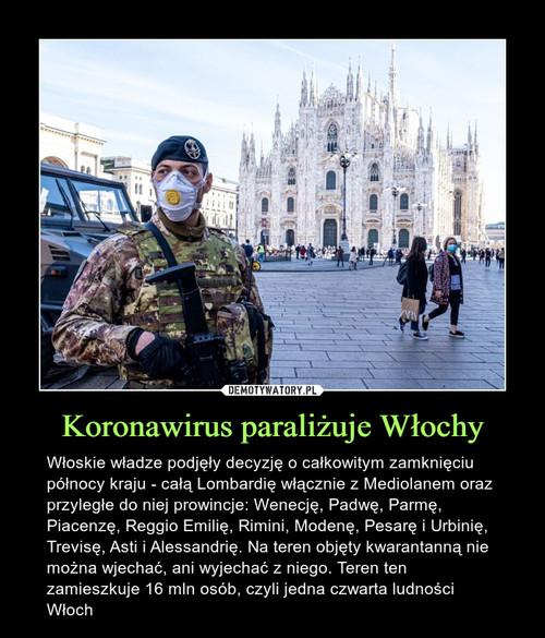 Koronawirus paraliżuje Włochy
