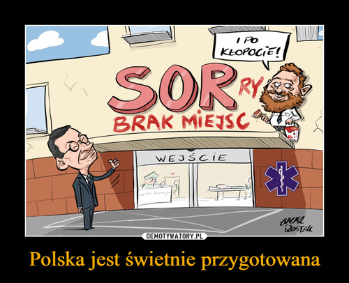 Polska jest świetnie przygotowana