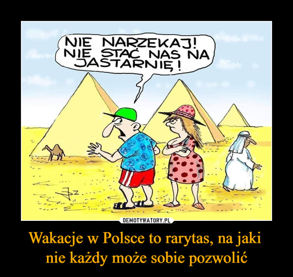 Wakacje w Polsce to rarytas, na jaki nie każdy może sobie pozwolić –