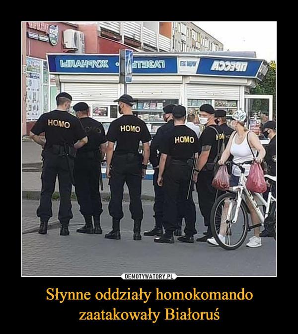 Słynne oddziały homokomando zaatakowały Białoruś –