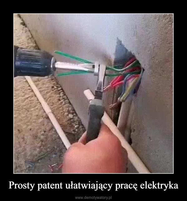 Prosty patent ułatwiający pracę elektryka –